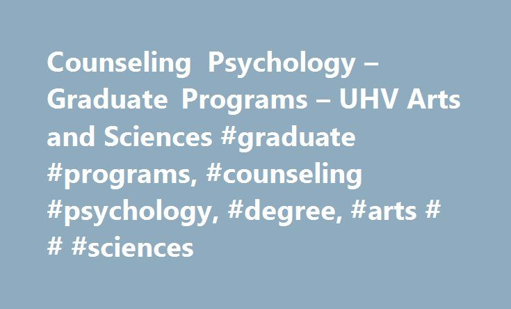 Counseling Psychology Graduate Programs Uhv Arts And Sciences