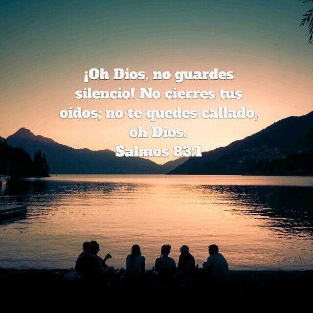 No guardes silencio Dios