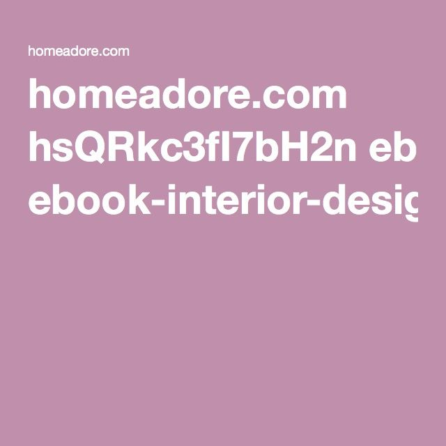 homeadore.com hsQRkc3fI7bH2n ebook-interior-design.pdf