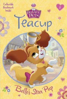 Teacup Belle S Star Pup Belle From Disney S Beauty And The Beast
