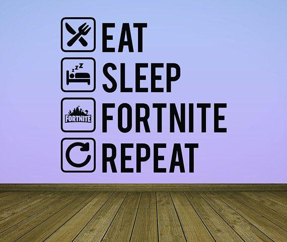 Fortnite Wall Decal Sticker Eat Sleep Fortnite Repeat Kids Wall Art Home Bedroom Video Game