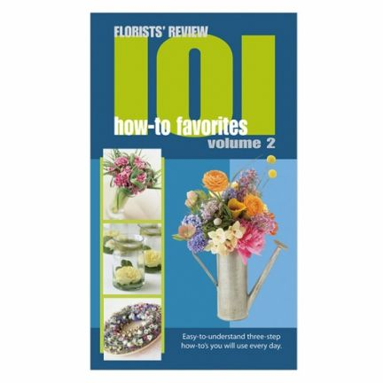101 How-To Favourites: Volume 2 Floristry Book