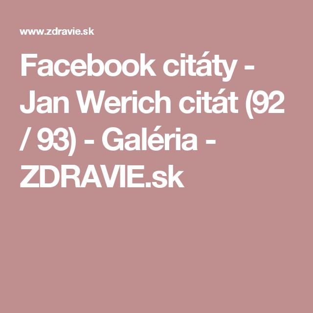 Facebook citáty - Jan Werich citát (92 / 93) - Galéria - ZDRAVIE.sk