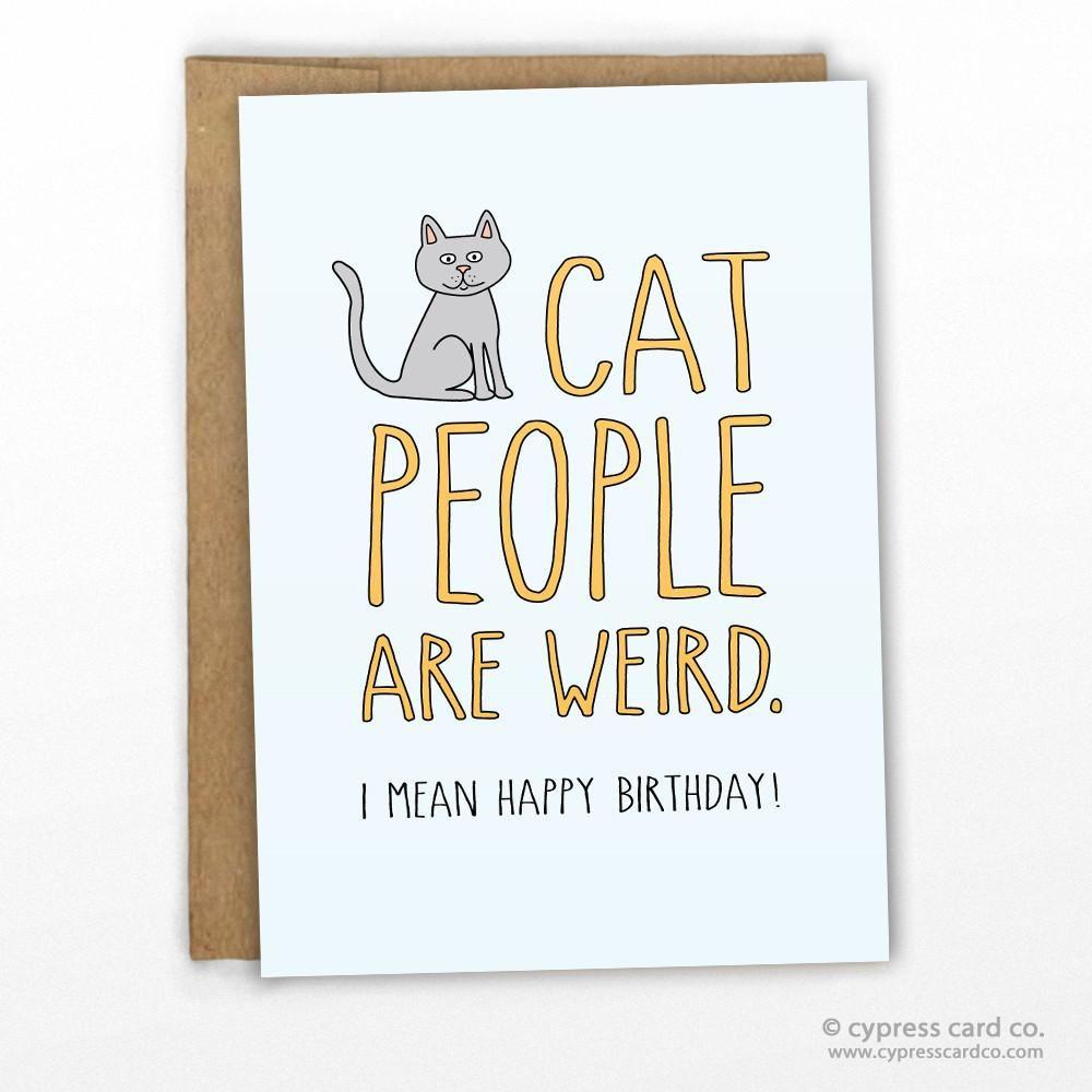 Cat People Are Weird Birthday Card Verjaardag Kaartjes
