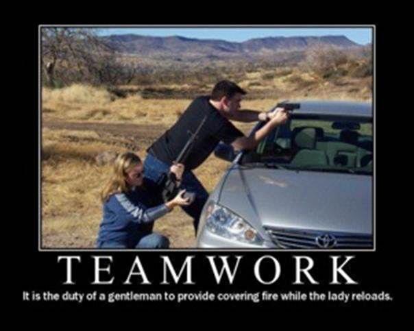 Teamwork Signs Signs Everywhere Signs Funny Posters Guns Gun