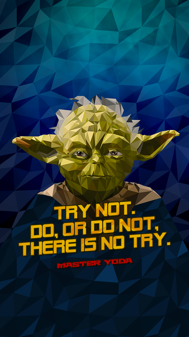 Tap And Get The Free App Art Creative Quotes Jedi Star Wars Hd Iphone Wallpaper Yoda Wallpaper Iphone Wallpaper Images Nerdy Wallpaper