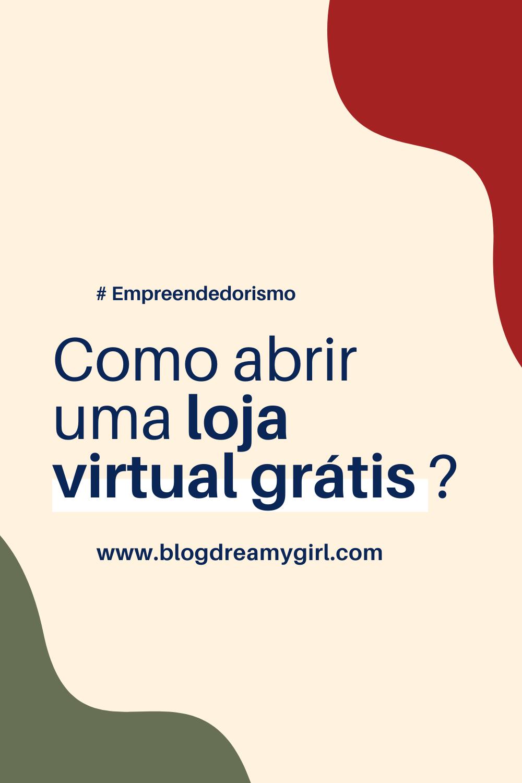 Como abrir uma loja virtual?