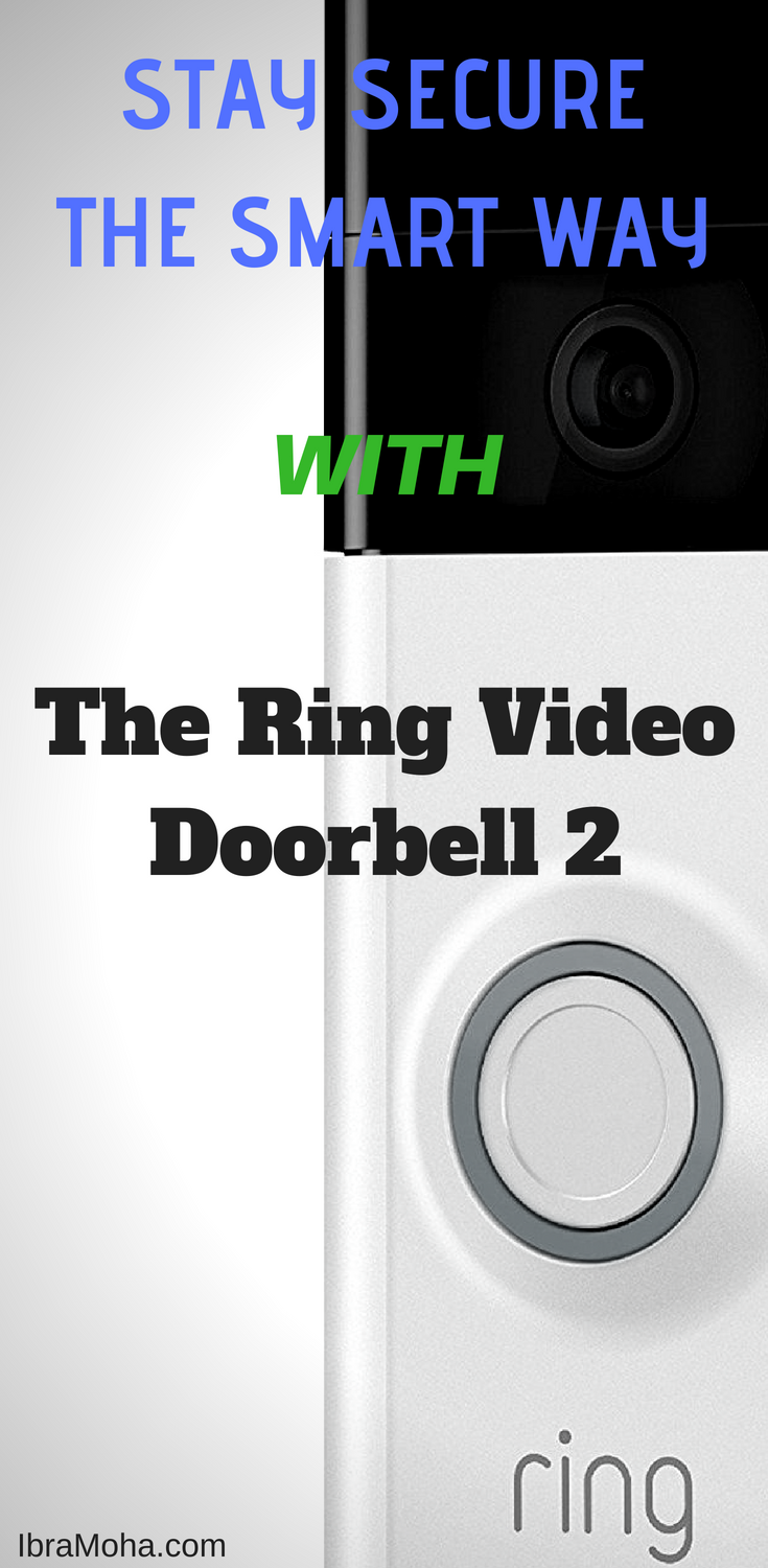 Ring Video Doorbell Review Smart Home Systems IbrauTech