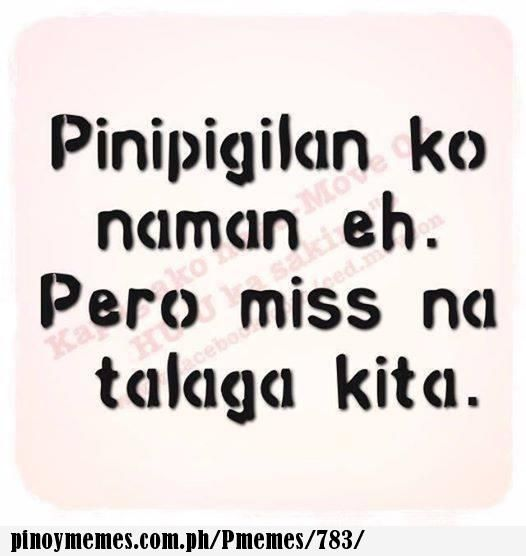 i miss you - Pinoy Memes | Pinoy Memes | Pinoy quotes, Sad