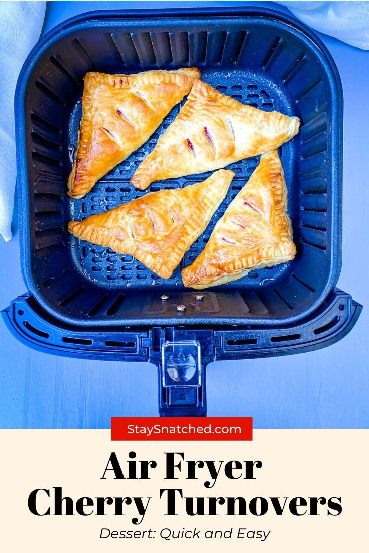 Easy air fryer cherry turnovers cherry turnovers cherry