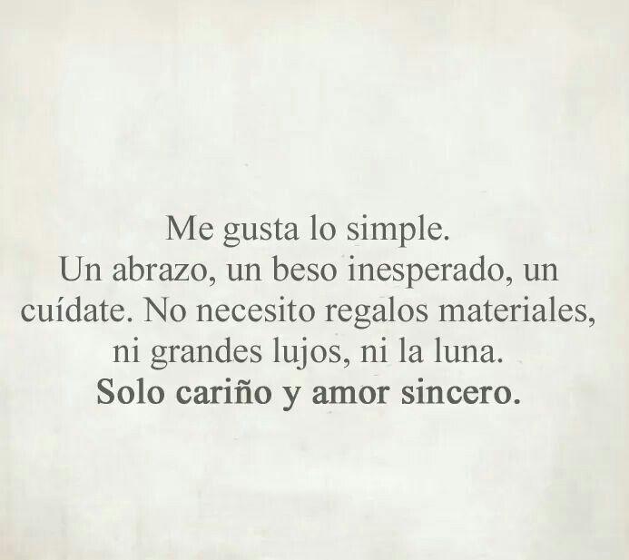 Amor Sincero Frases Pinterest Amor Frases De Amor Y Dolor Amor