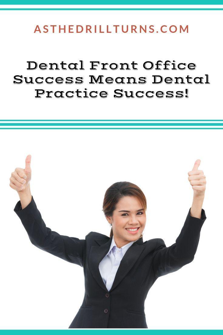 Dental front office success means training dental