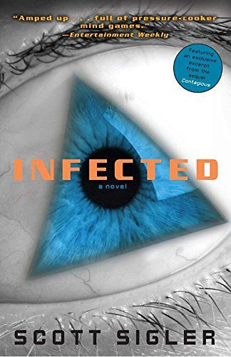 Book cover from Infected: A Novel (The Infected) by Scott Sigler