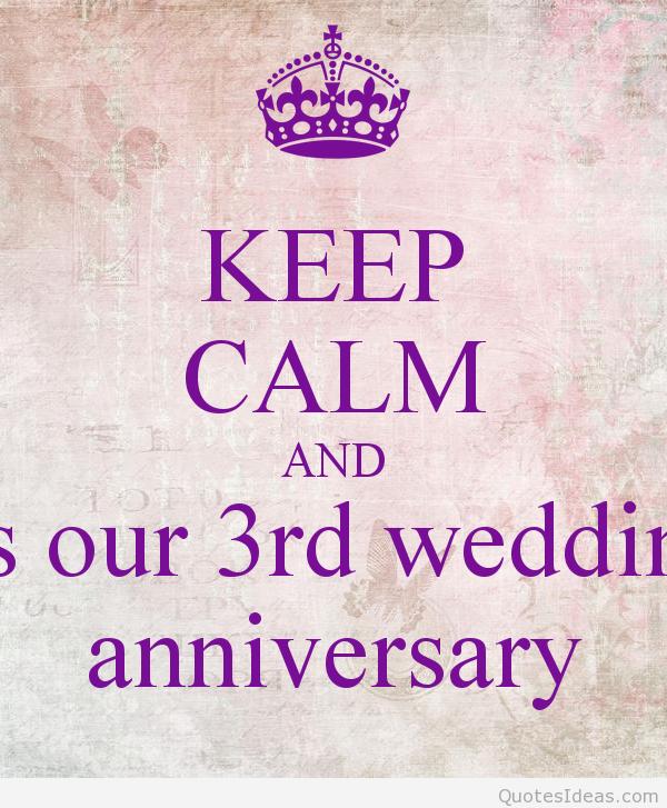 3rd Year Wedding Anniversary Quotes By Rowan Paucek Wedding Anniversary Quotes Anniversary Quotes 3 Year Wedding Anniversary