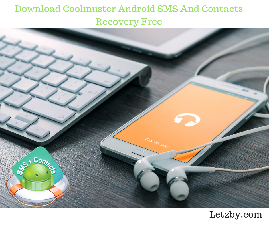 android phone contacts recovery software free download