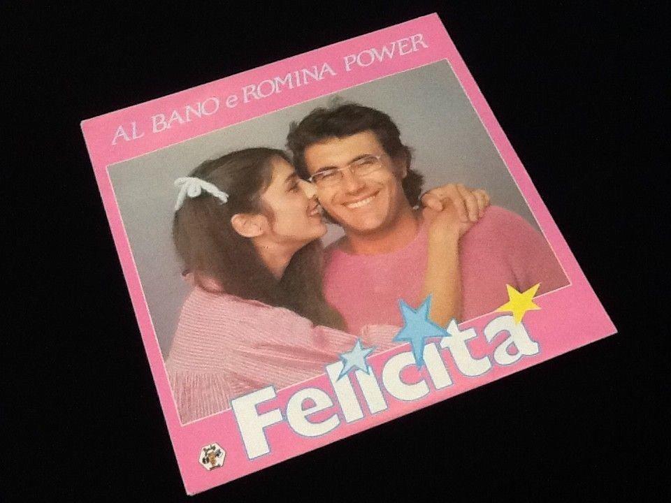 Details Sur Vinyle 45 Tours Al Bano E Romina Power Felicita 1982