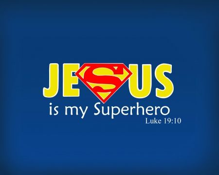 My+superhero+is+Jesus+-+Other+Wallpaper+ID+1509687 ...