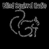 Blind Squirrel Radio