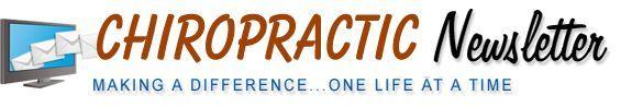 chiropractic newsletter , chiropractic newsletter , chiropractic newsletter...