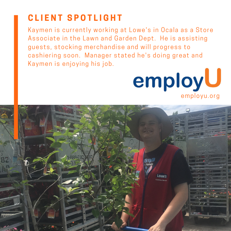 Clientspotlight Kaymen Is Currently Working At Lowes In Ocala As