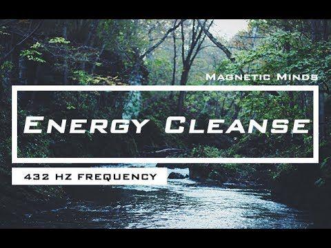 432 Hz - Releases Negative Energy & Harmonizes Mind & Body - Energy Cleanse Music #432hz #music #meditation