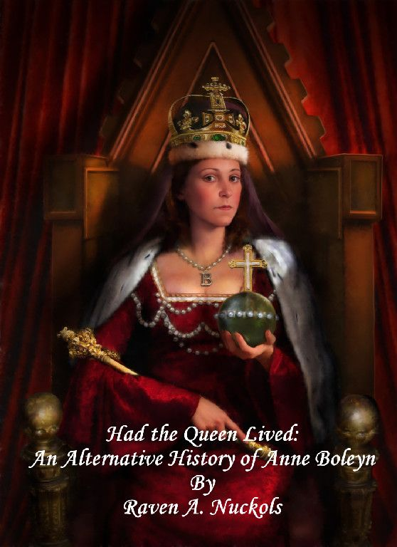 Had the Queen Lived: An Alternative History of Anne Boleyn.  I cannot wait to read this!