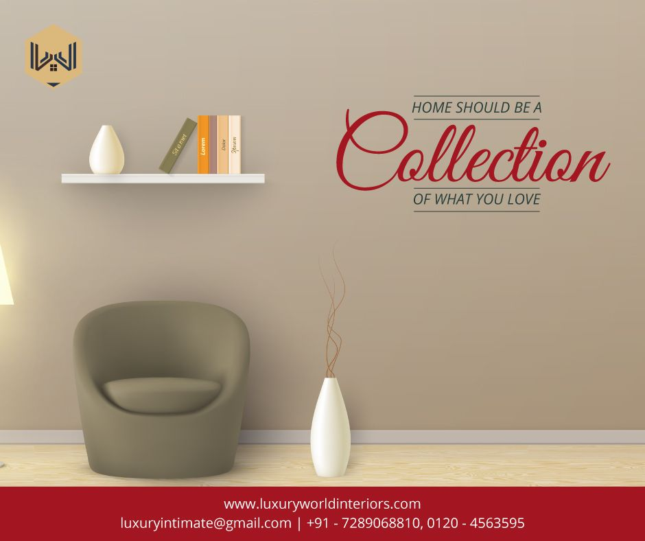 Home Should Be A Collection Of What You Love Get Your Favourite