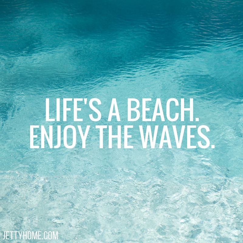 Lifes a beach, enjoy the waves  Island thoughts  Pinterest  Life s, B...