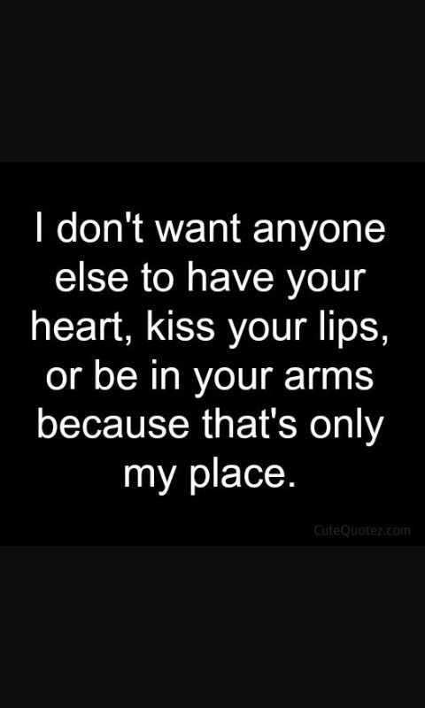 Cute Quotes For Her Entrancing Only Mine ❤❤❤  So True Pinterest  Relationships