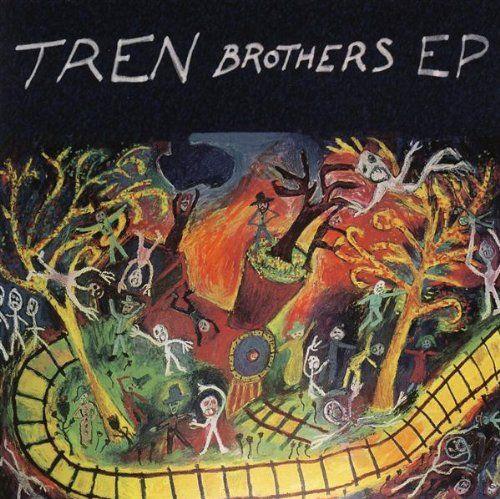 Tren Brothers - Tren Brothers