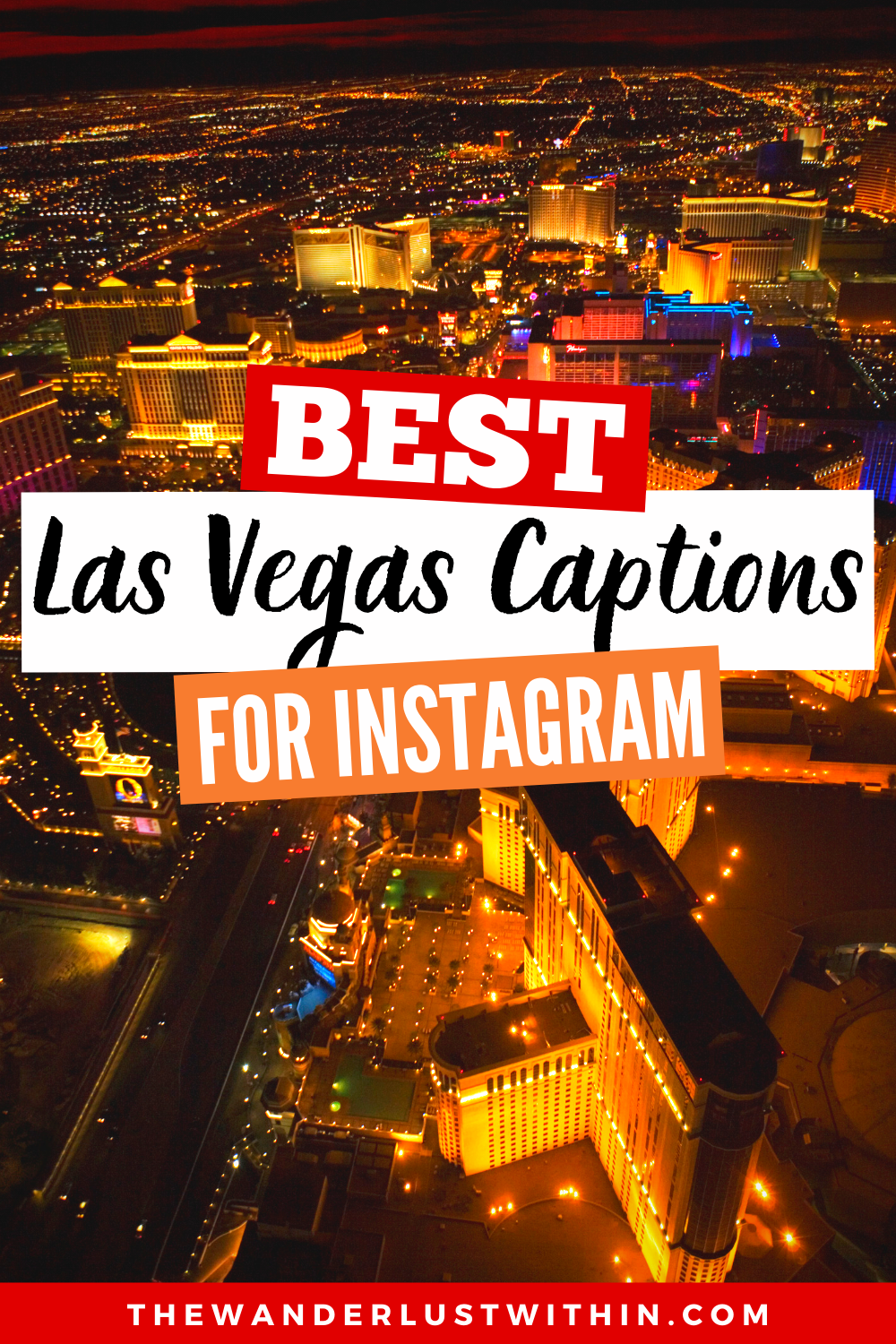 75 Best Las Vegas Quotes And Captions For Instagram 2021 The Wanderlust Within In 2021 Las Vegas Quotes Vegas Quotes Instagram Captions
