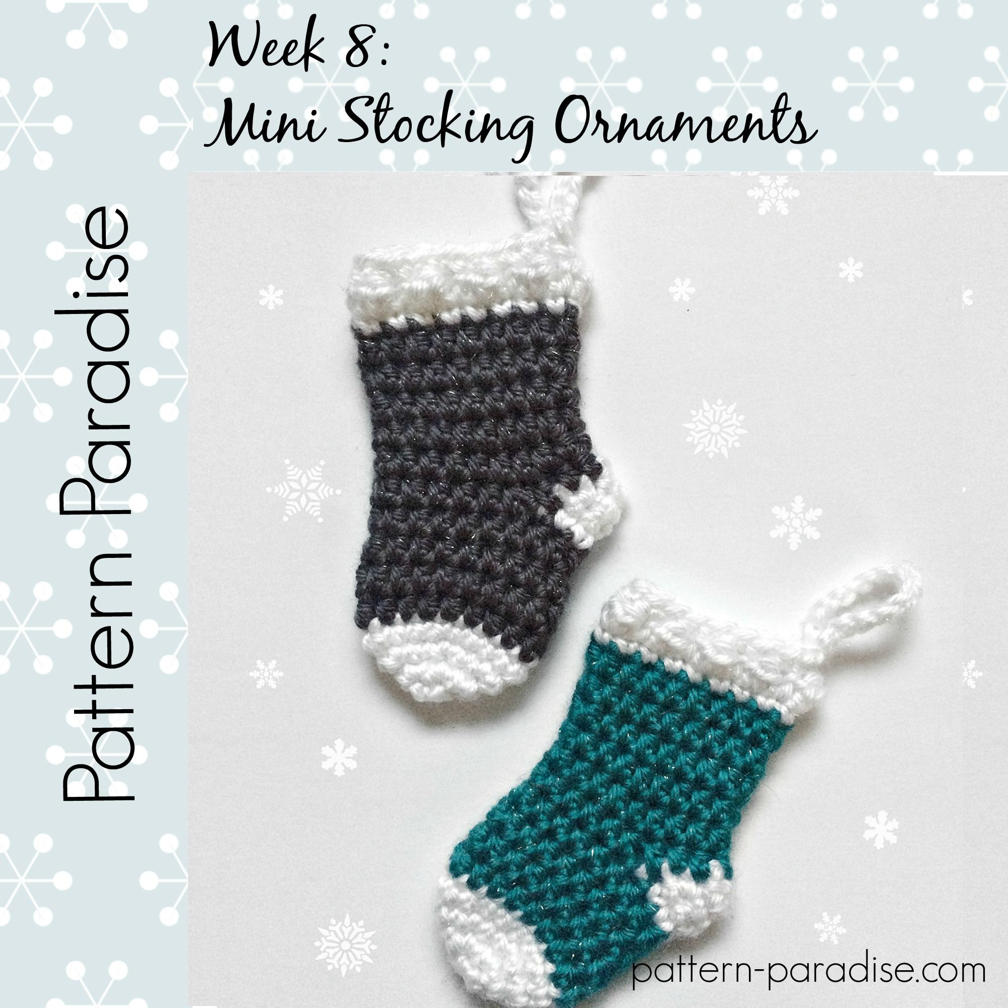 Mini Stocking Ornaments: #12WeeksChristmasCAL Week 8 | Pattern ...