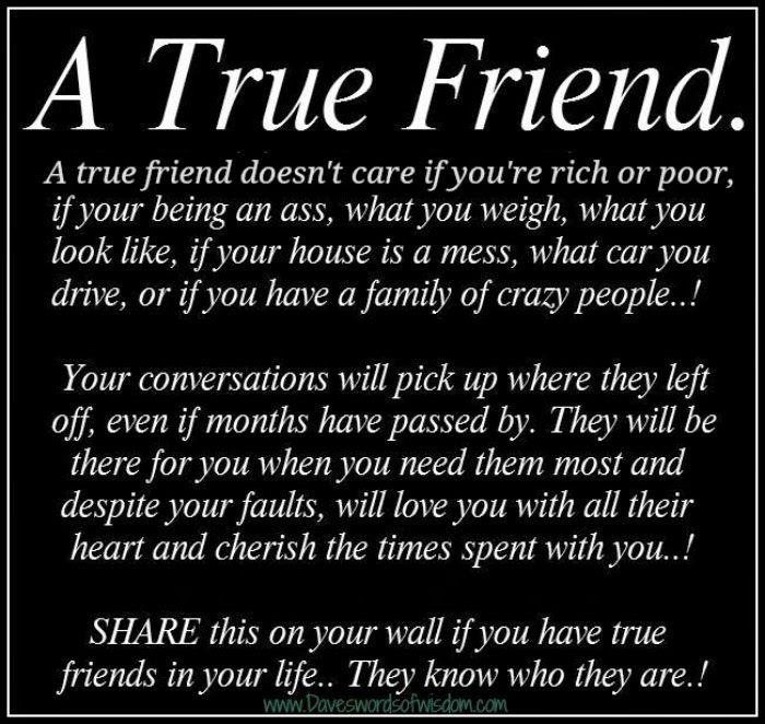 Daveswordsofwisdom.com: What a true friend is all about..