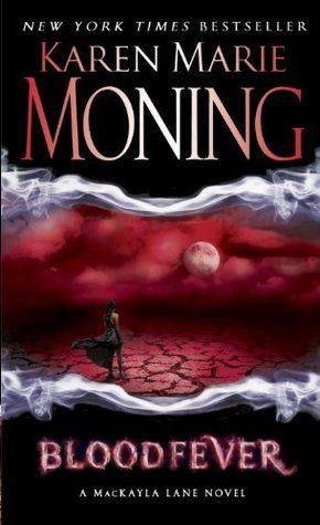 Bloodfever (Fever, #2), Karen Marie Moning