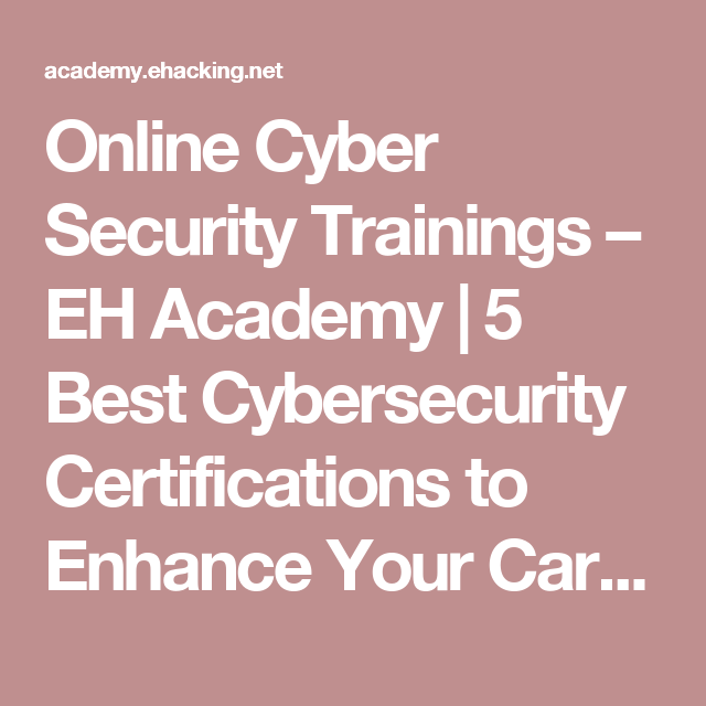 Online Cyber Security Trainings – EH Academy | 5 Best Cybersecurity ...
