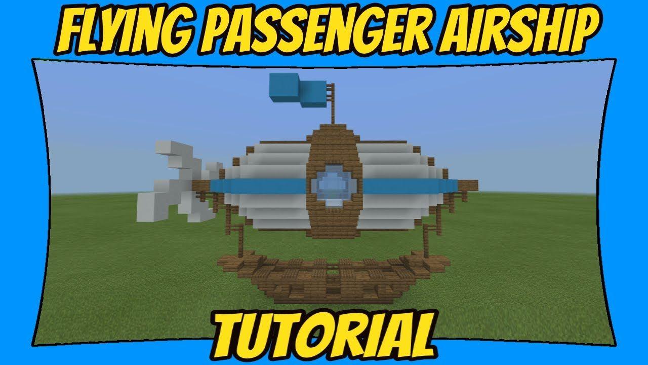 Flying Passenger Airship Tutorial [Minecraft Bedrock