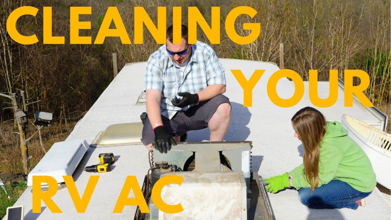 Cleaning Your RV AC RV Air Conditioning Maintenance Air