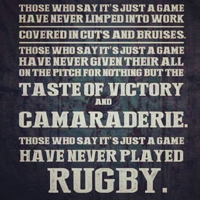Rugbynation Com On Instagram Rugby Those Who Say It S Just A Game Have Never Limped Into Work Rugby Quotes Rugby Sport Rugby Girls