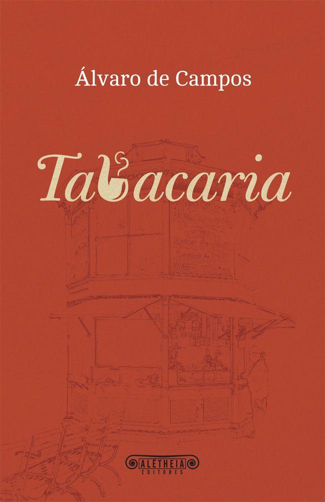 Tabacaria De Alvaro De Campos Em Ebook Disponivel Em Aletheia