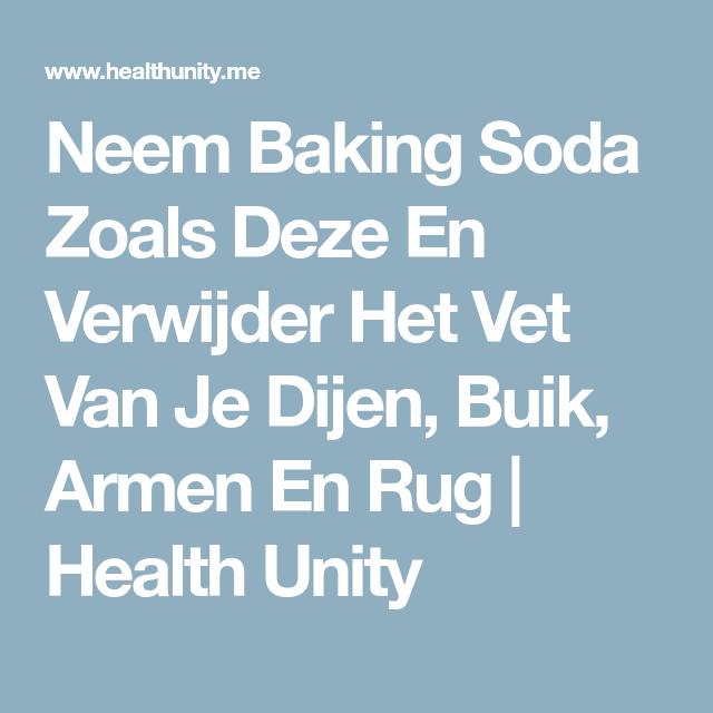 Neem Baking Soda Zoals Deze En Verwijder Het Vet Van Je Dijen Buik