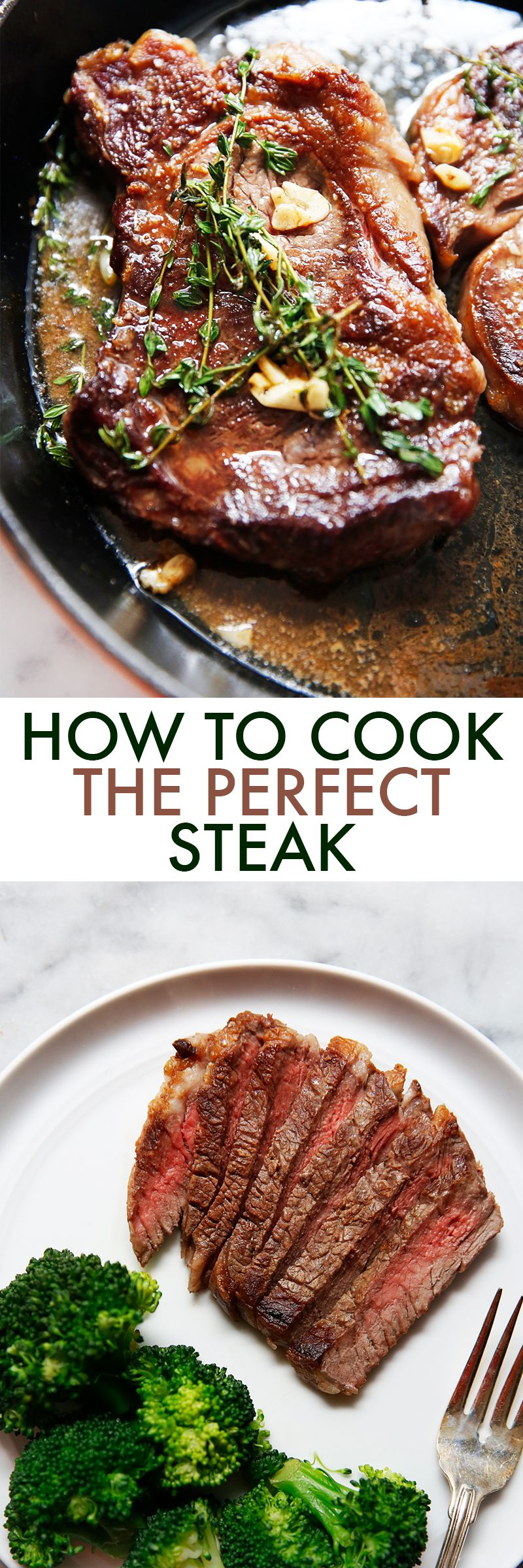 How To Sear A Steak Lexi S Clean Kitchen Recipe Cooking The Perfect Steak Steak Dinner Beef Recipes