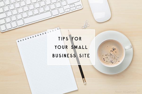 5 Things Every Small Business Website Needs Noor Alqahtani Small Business Website Business Blog Business Entrepreneurship