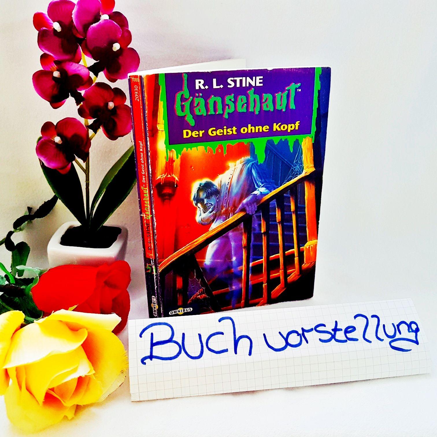 Gänsehaut Band 51 Der Geist ohne Kopf von R.L. Stine