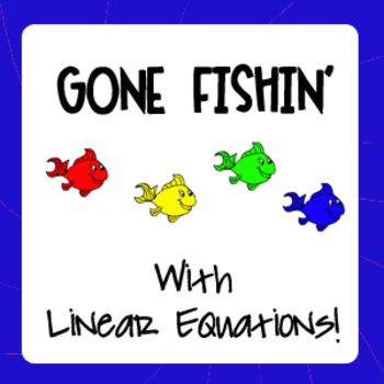 Writing Linear Equations Gone Fishin Game Standard Form Equation