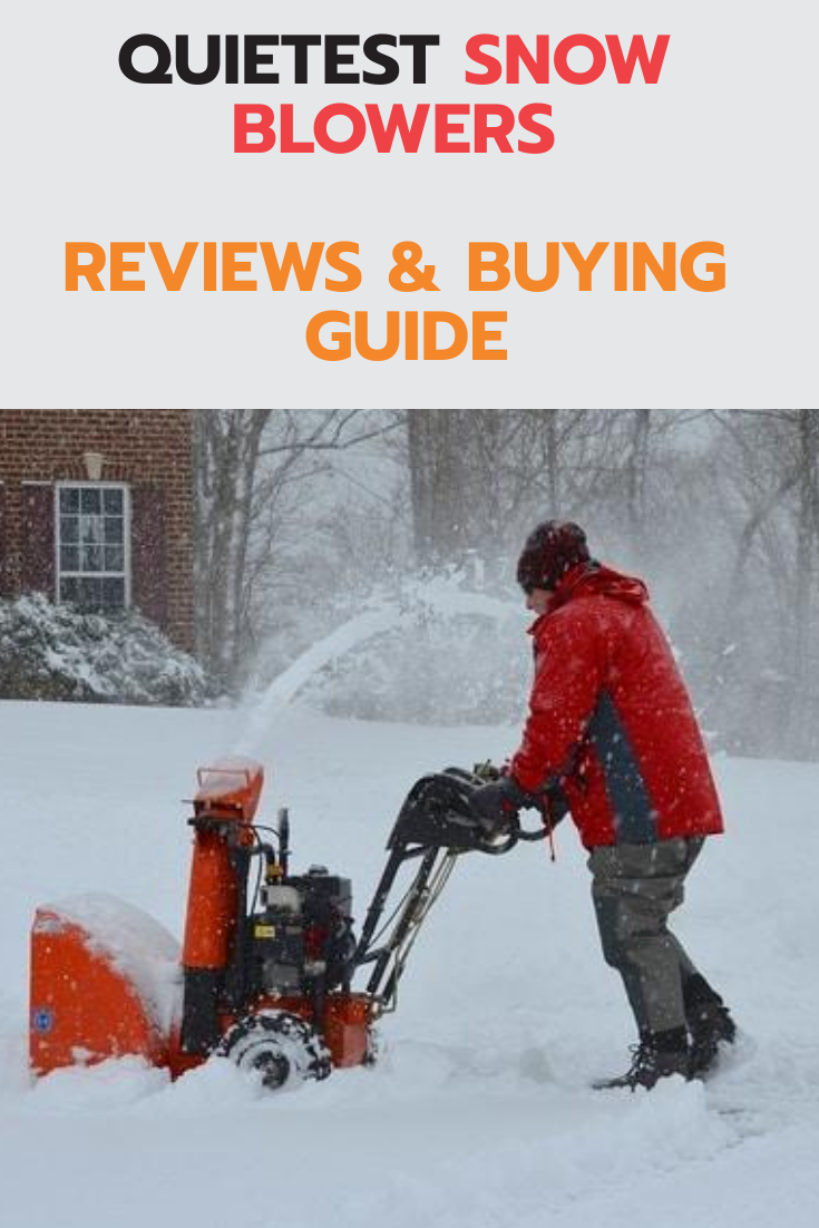 Snow Blowers Can Produce A Lot Of Noise But There Are A Few Models That Are Pretty Quiet I Made A Review Article Of The Quietest Snow Snow Blowers Quiet Snow