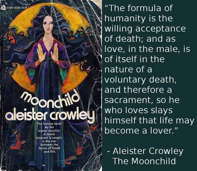 Quote From Aleister Crowleys Moonchild Aleister Crowley Quotes
