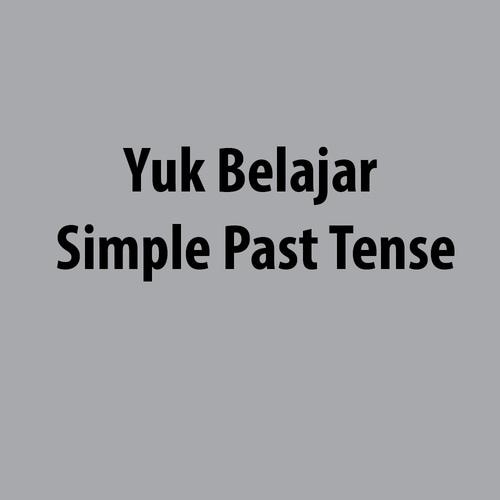 Simple Past Tense Kalimat Masa Lampau Rumus Soal Dan Jawaban Bahasa Inggris Bahasa Ibu Belajar