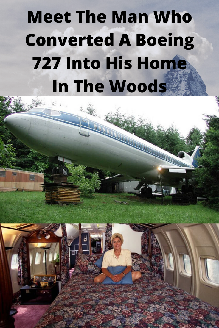 Meet The Man Who Converted A Boeing 727 Into His Home In The Woods