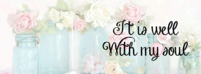 It Is Well With My Soul Picture Quotes: Well With My Soul ~ FB Cover