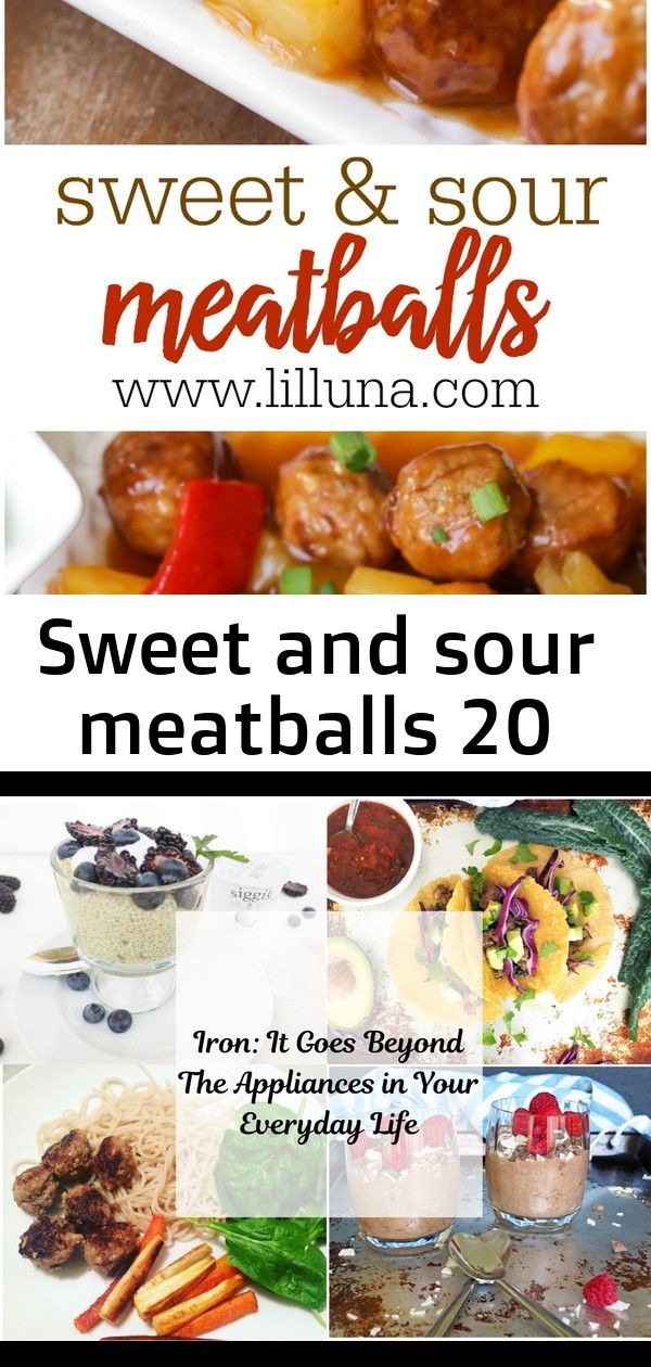 Sweet and sour meatballs 20 Easy Sweet and Sour Meatballs Recipe  Lil Luna Iron It Goes Beyond the Appliances in Your Everyday Life  Hälsa Nutrition Grandmas Ground...